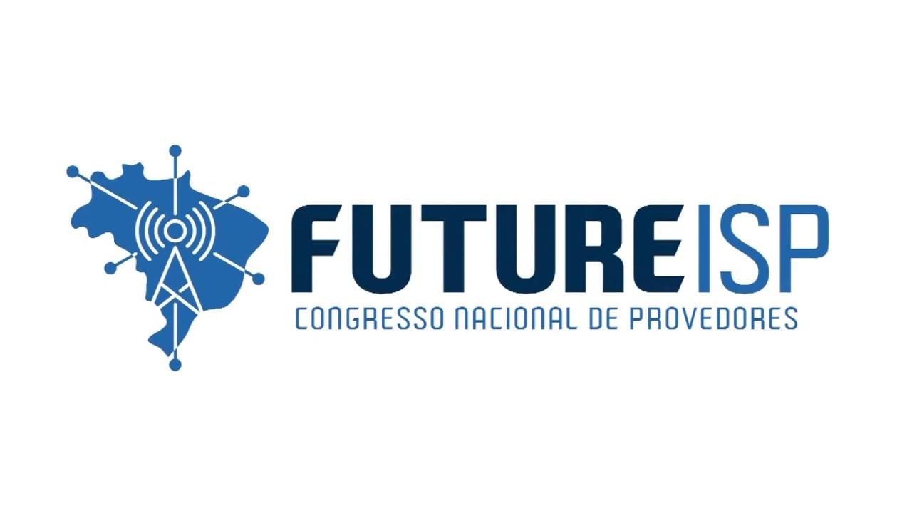 FUTURE ISP Olinda / PE –  08, 09 e 10 de maio de 2019